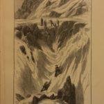 1872 Mountain Adventures Mont Blanc Ararat Matterhorn Climbing Famous PROVENANCE