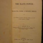 1862 1st ed Slave Power Cairnes American CIVIL WAR Slavery Abolition Conspiracy