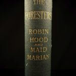 1892 1st ed The Foresters Alfred Tennyson Robin Hood Maid Marian Play Theatre