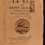 1679 1ed Life of Ignatius of Loyola JESUIT Founder Dominique Bouhours Catholic