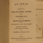 1819 SWIZTERLAND ATLAS Traveler's Guide to Swiss Alps Voyages MAPS Ebel