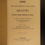 1867 1ed Marquart 600 Miscellaneous Recipes Cooking WINE Alcohol Liquor Perfumes