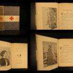 1899 1st ed Clara Barton Red Cross in Peace & War Nursing CIVIL WAR Medicine
