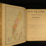 1899 HAWAII Our Islands & People Philippines Puerto Rico Caribbean Cuba HUGE SET