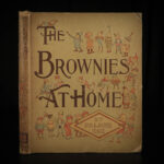 1893 1ed Brownies at Home Palmer Cox Children Fairy Tale Mythology Illustrated