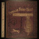 1874 Popular FAIRY TALES Illustrated by Gustave Dore ART Cinderella Riding Hood