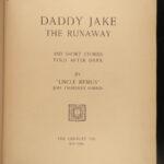 1889 1ed Daddy Jake the Runaway Uncle Remus Joel Harris Slavery Black America